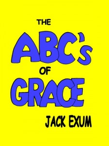 The ABC's of Grace by Jack Exum