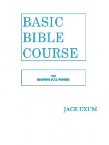 Basic Bible Course by Jack Exum